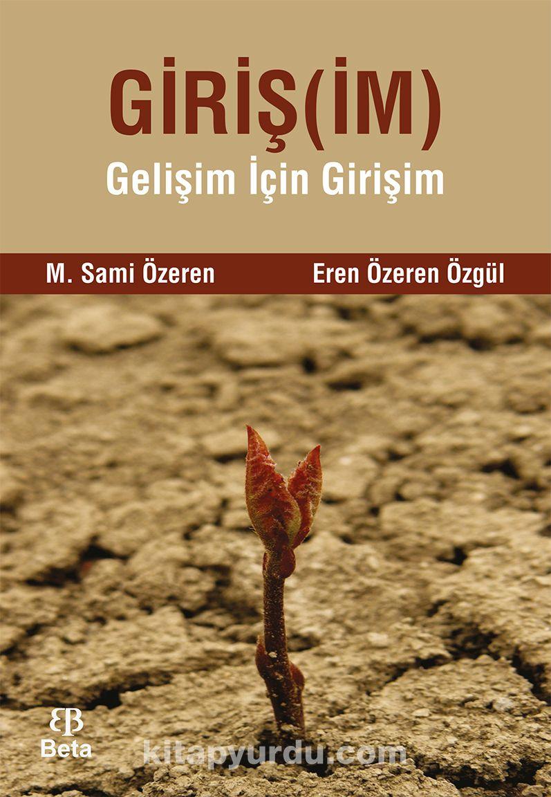 GirişimGelişim İçin Girişim - M. Sami Özeren pdf epub