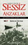 Sessiz Anzaklar & AE2 Denizaltısının Gelibolu Macerası