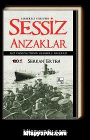 Çanakkale Savaşı'nda Sessiz Anzaklar & AE2 Denizaltısının Gelibolu Macerası