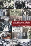 Altı Yüzyılın İzinde & Kadirbeyoğlu - Ataç Ailesi