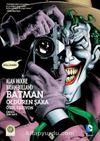 Batman - Öldüren Şaka (Özel Edisyon)