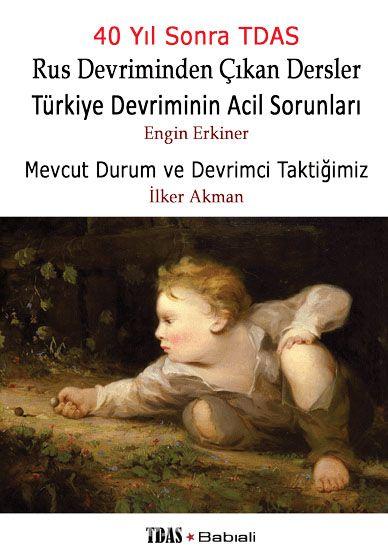Rus Devriminden Çıkan Dersler Türkiye Devriminin Acil SorunlarıMevcut Durum ve Devrimci Taktiğimiz - Engin Erkiner pdf epub