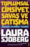 Toplumsal Cinsiyet, Savaş ve Çatışma & Savaşın Feminist Teorisi