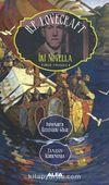 İki Novella  Inssmouth Üzerindeki Gölge - Zamanın Uçurumunda / Toplu Eserler 4