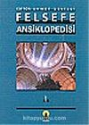 Felsefe Ansiklopedisi 1