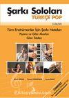 Şarkı Soloları - Türkçe Pop & Tüm Enstrümanlar İçin Şarkı Notaları