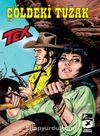 Tex Yeni 40 / Çöldeki Tuzak - Wolfman