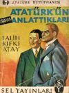 Atatürk'ün Anlattıkları (1-E-38)