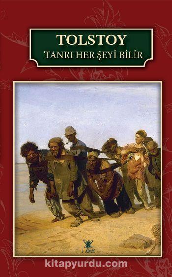 Tanrı Her Şeyi Bilir - Lev N. Tolstoy pdf epub