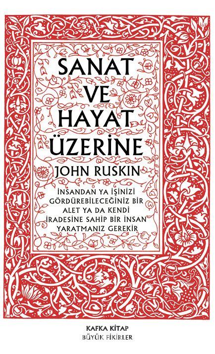 Sanat ve Hayat Üzerine - John Ruskin pdf epub