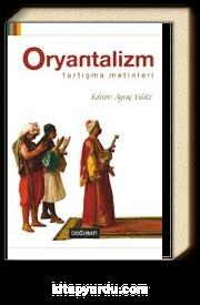 Oryantalizm / Tartışma Metinleri