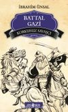 Korkusuz Savaşçı Battal Gazi / Bizim Kahramanlarımız -2