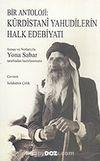 Bir Antoloji: Kürdistani Yahudilerin Halk Edebiyatı