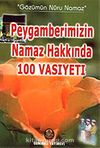 Peygamberimizin Namaz Hakkında 100 Vasiyeti