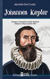 Johannes Kepler / Bilimin Öncüleri