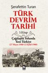 Türk Devrim Tarihi 5 / Çağdaşlık Yolunda  Yeni Türkiye (27 Mayıs 1960-12 Eylül 1980)