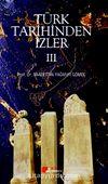 Türk Tarihinden İzler 3