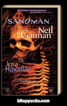 Sandman 7 / Kısa Hayatlar