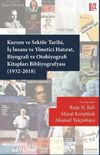 Kurum ve Sektör Tarihi, İş İnsanı ve Yönetici Hatırat, Biyografi ve Otobiyografi Kitapları Bibliyografyası (1932-2018)