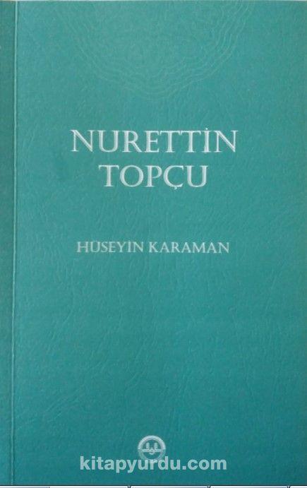 Nurettin Topçu - Hüseyin Karaman pdf epub