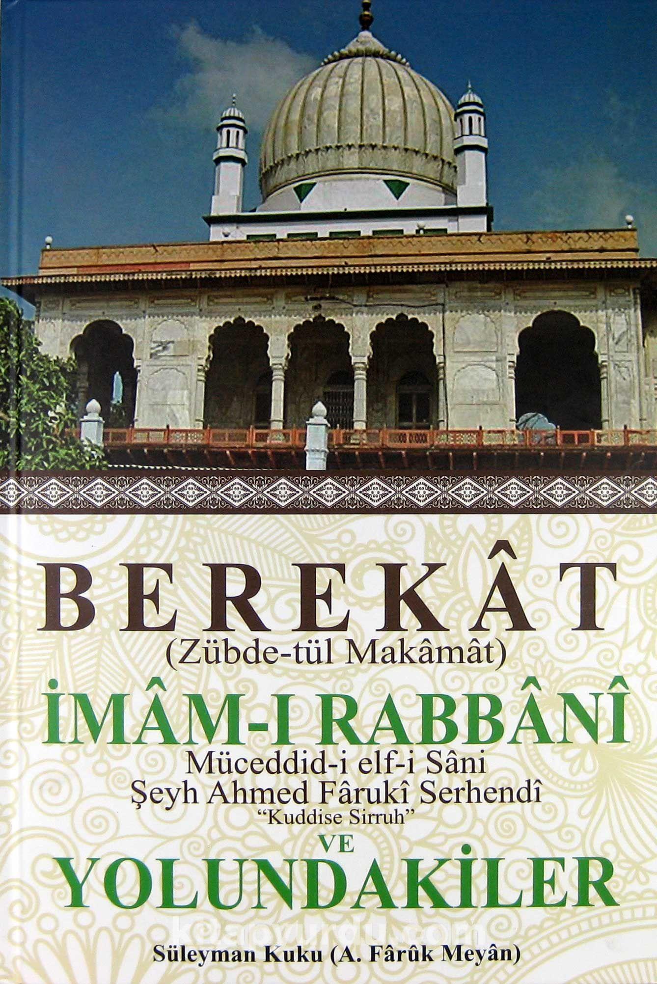 Berekat (Zübde-tül Makamat) İmam-ı Rabbani ve Yolundakiler - Süleyman Kuku pdf epub