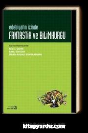 Edebiyatın İzinde Fantastik ve Bilimkurgu