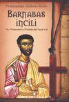 Barnabas İncili & Hz. Muhammedin Müjdelendiği Yasak İncil