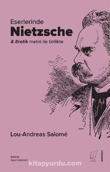 Eserlerinde Nietzsche - Lou Andreas-Salome pdf epub