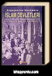 Doğuşundan Günümüze İslam Devletleri