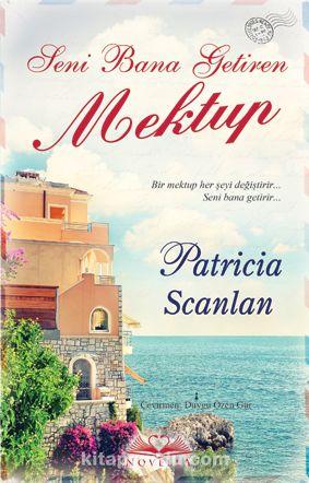 Seni Bana Getiren Mektup - Patricia Scanlan pdf epub