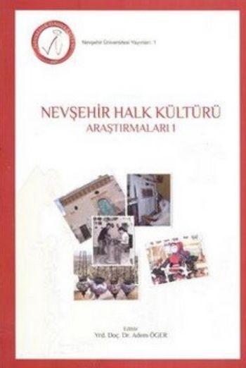 Nevşehir Halk Kültürü Araştırmaları 1 - Adem Öger pdf epub