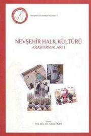 Nevşehir Halk Kültürü Araştırmaları 1