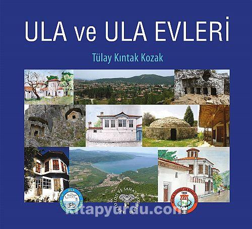 Ula ve Ula Evleri - Tülay Kıntak Kozak pdf epub