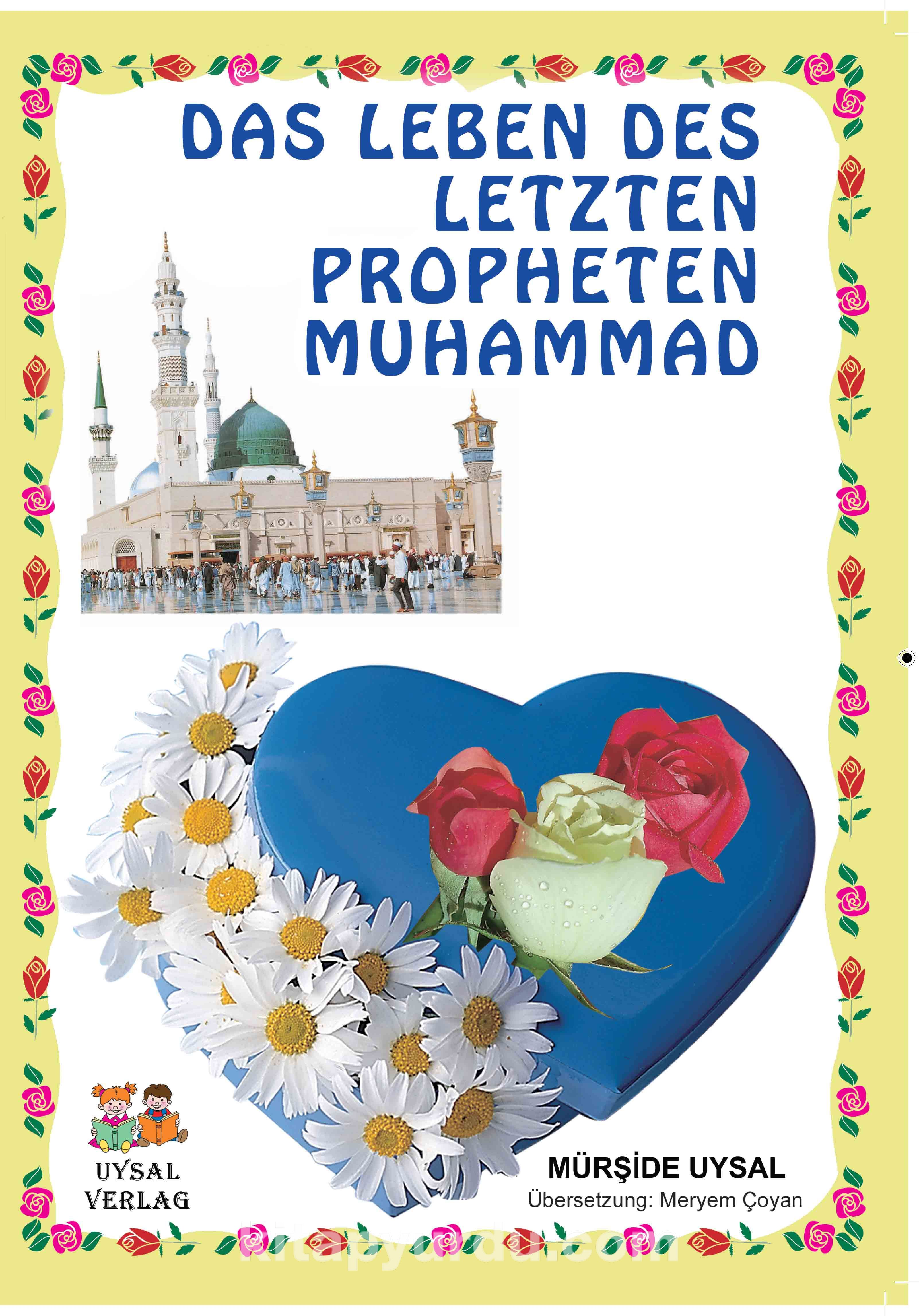 Das Leben Des Letzten Propheten Muhammad (Peygamberimizin Hayatı) Büyük Boy (Kod:145)