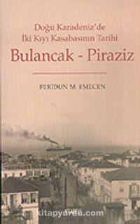 Bulancak-Piraziz - Prof. Dr. Feridun M. Emecen pdf epub