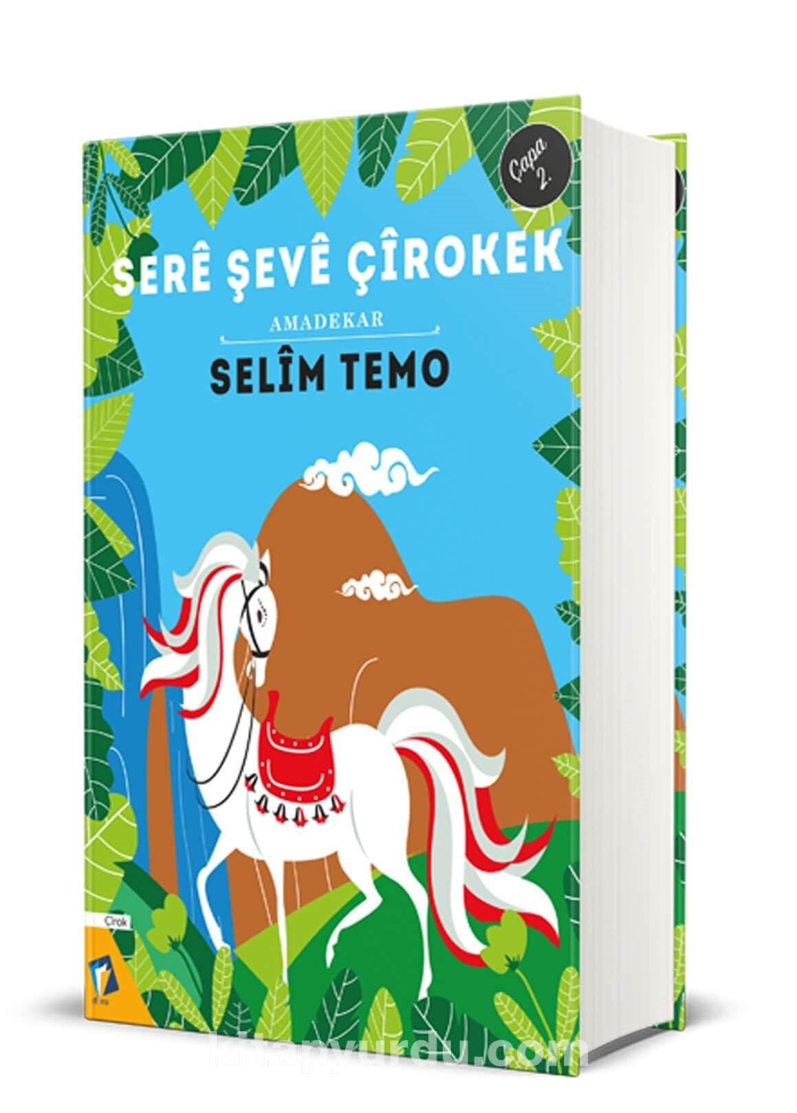 Sere Şeve Çirokek (Ciltli) - Selim Temo pdf epub