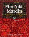 Ebul'ula Mardin & Cumhuriyet Devrinde Bir Osmanlı Alimi