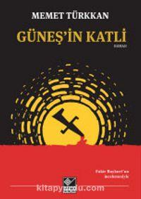 Güneş'in Katli - Mehmet Türkkan pdf epub