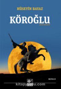 Köroğlu / Antep Rivayeti