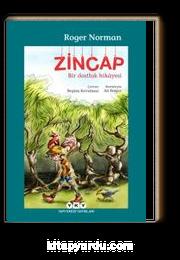 Zincap & Bir Dostluk Hikayesi