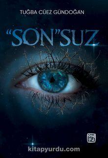 """Son""suz"