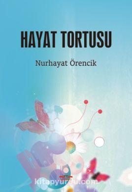 Hayat Tortusu - Nurhayat Örencik pdf epub