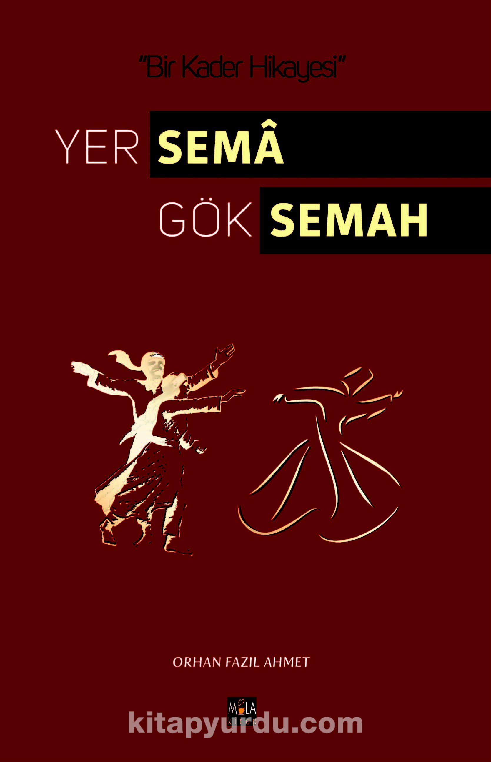 Yer Sema Gök Semah - Orhan Fazıl Ahmet pdf epub