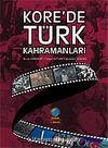 Kore'de Türk Kahramanları