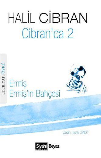 Cibran'ca 2Ermiş - Ermiş'in Bahçesi - Halil Cibran pdf epub