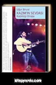 Kazım'ın Sevdası - Kazimişi Oropa