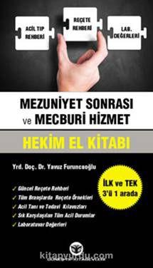 Mezuniyet Sonrası ve Mecburi Hizmet Hekim El kitabı - Dr. Yavuz Furuncuoğlu pdf epub