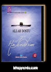 Allah Dostu yahut Hz. İbrahim