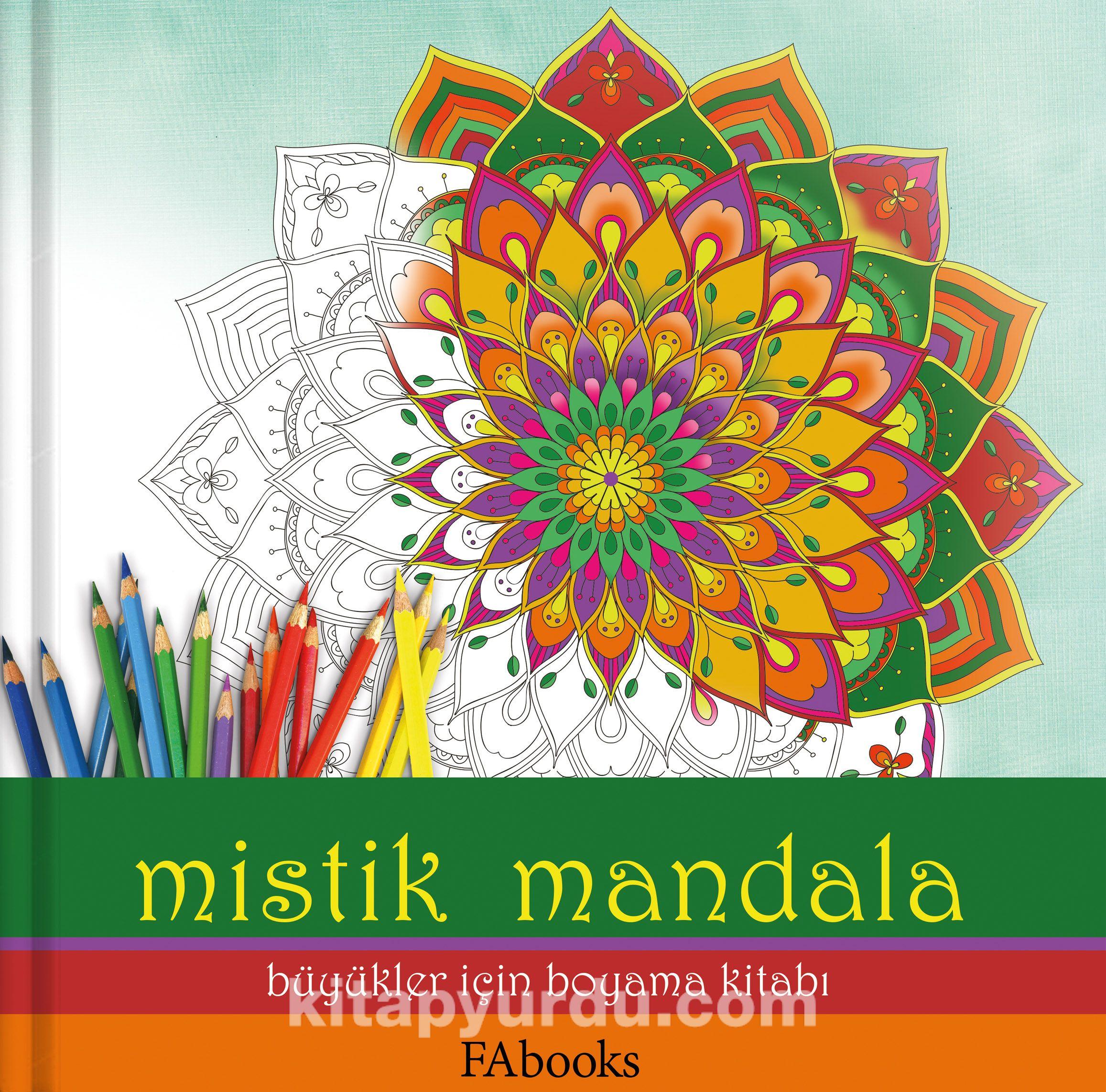 Mistik Mandala Büyükler Için Boyama Kitabı Fatoş Ayvaz