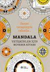 Mandala (Yetişkinler İçin Boyama Kitabı)